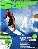 SURFIN' LIFE ( サーフィンライフ ) 2009年 04月号 [雑誌]
