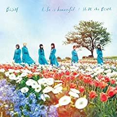 Life is beautiful♪BiSHのCDジャケット