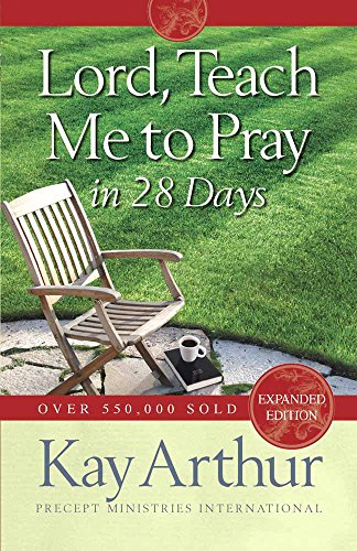 Download Lord, Teach Me to Pray in 28 Days 0736923608