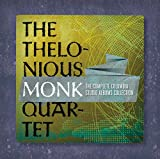 The Thelonious Monk Quartet: The Complete Colum...