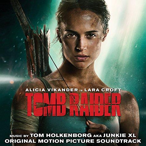 Tomb Raider (Original Motion Picture Soundtrack)