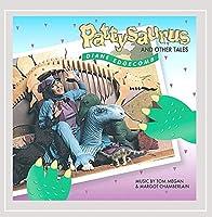 Pattysaurus & Other Tales