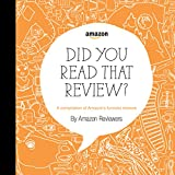 Did You Read That Review?: A Compilation of Amazon's Funniest Reviews (English Edition)