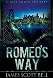 Romeo's Way (A Mike Romeo Thriller) (English Edition)