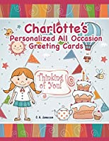 Charlotte's Personalized All Occasion Greeting Cards