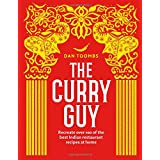 Curry Guy: Recreate Over 100 of the Best Indian Restaurant Recipes at Home