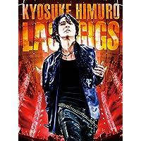 KYOSUKE HIMURO LAST GIGS<通常盤>