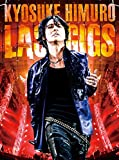 KYOSUKE HIMURO LAST GIGS[DVD]