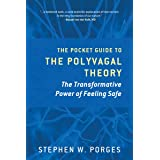 Clinical Insights From the Polyvagal Theory: The Transformative Power of Feeling Safe: 0