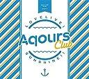 「ラブライブ サンシャイン 」Aqours CLUB SET