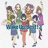 WakeUp,Best! 3
