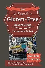 2015 Gluten-Free Buyers Guide (Gluten Free Buyers Guide) Kindle Edition