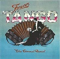 FOREVER TANGO- The Eternal Dance【CD】 [並行輸入品]
