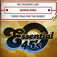 My Favorite Lies/Good Year for the Roses