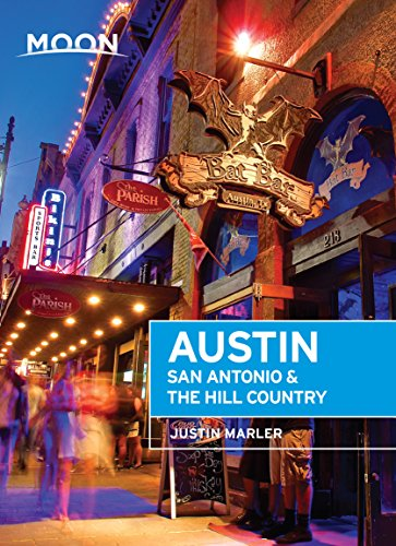 Moon Austin, San Antonio & the Hill Country (Travel Guide) (English Edition)