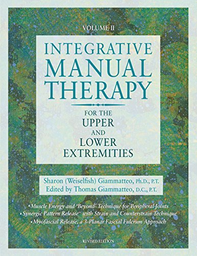 Download Integrative Manual Therapy for the Upper and Lower Extremities 1556432607