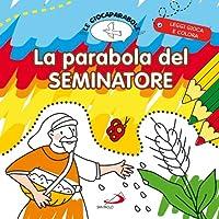 La parabola del seminatore. Le Giocaparabole