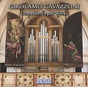 Cavazzoni: Complete Organ Works
