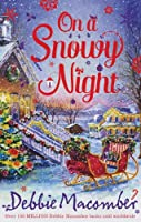 On a Snowy Night: The Christmas Basket / the Snow Bride