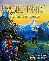 The War-Torn Kingdom: Large Format Edition (Fabled Lands)