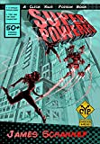 SUPERPOWERED: Are YOU a Superhero or Supervillain? (Click Your Poison Book 3) (English Edition)