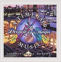 Vol. 1-Unforgettable Moments-a Decade of Magic