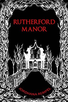 [Rempel, Jordhana]のRutherford Manor (English Edition)
