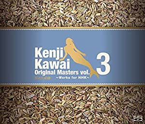 Kenji Kawai Original Masters vol.3 ~Works for NHK~CD3枚組