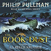 La Belle Sauvage: The Book of Dust: Volume One
