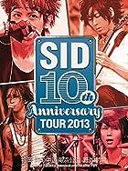 SID 10th Anniversary TOUR 2013 ~福岡 海の中道海浜公園 野外劇場~ [DVD](在庫あり。)