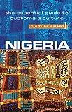 Nigeria - Culture Smart!: The Essential Guide to Customs & C…