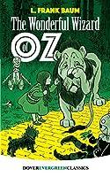 The Wonderful Wizard of Oz (Dover Children's Evergreen Classics)