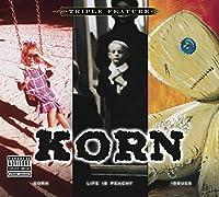 Triple Feature: Korn