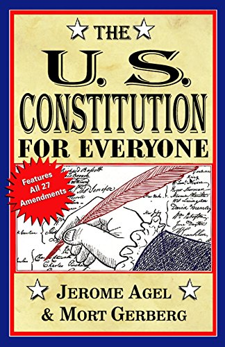 Download The U.S. Constitution for Everyone: Features All 27 Amendments (Perigee Book) 0399513051