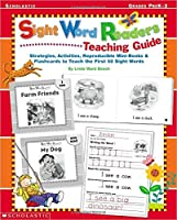 Sight Word Readers Teaching Guide: Strategies, Activities, Reproducible Mini-Books & Flashcards to Teach the First 50 Sight Words (Sight Word  Library)