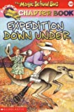 Expedition Down Under (Magic School Bus Chapter Book)