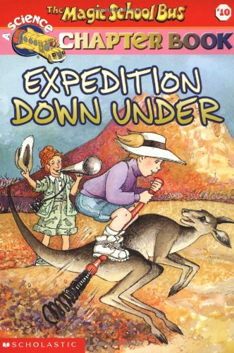 Expedition Down Under (Magic School Bus Chapter Book)の詳細を見る