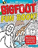 Bigfoot Fun Book!: Puzzles, Coloring Pages, Fun Facts!