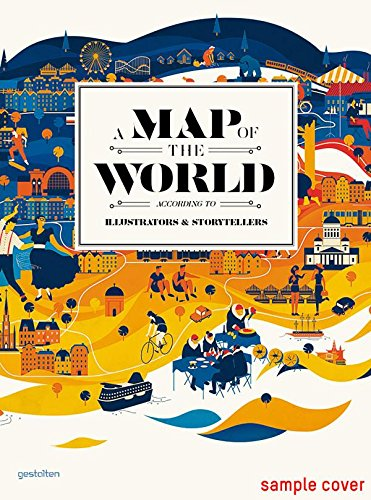 A Map of the World: The World According to Illustrators and Storytellersの詳細を見る