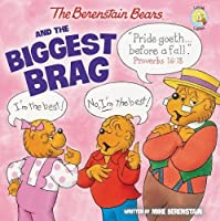 The Berenstain Bears and the Biggest Brag (Berenstain Bears/Living Lights) by Mike Berenstain(2014-12-23)