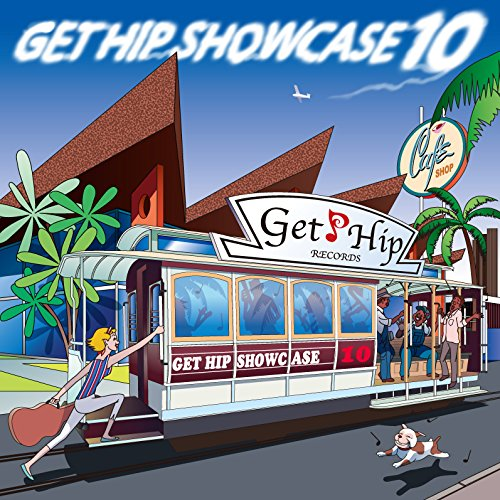 GET HIP SHOWCASE 10