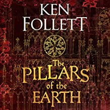 The Pillars of the Earth: The Kingsbridge Novels, Book 1