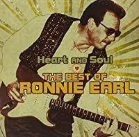 Heart & Soul: The Best of Ronnie Earl