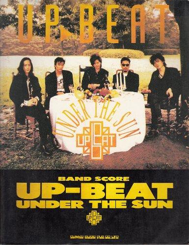 バンド・スコア UP-BEAT UNDER THE SUN