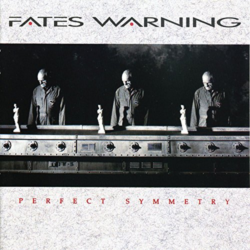 Perfect Symmetry /Fates Warning
