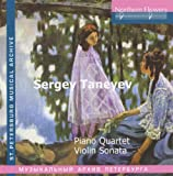 Taneyev: Piano Quartet - Violin Sonata