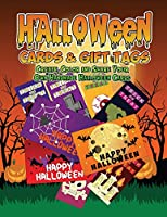 Halloween Cards & Gift Tags: Create, Color And Share Your Own Handmade Halloween Cards: Halloween Coloring Book For Kids, Adults And Seniors With Witches, Cats, Vampires And More - Perfect Gift For Halloween Day