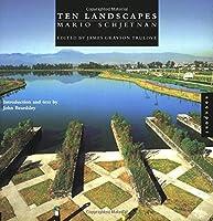 Ten Landscapes Mario Schjetnan