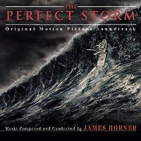 the Perfect Storm: Original Motion Picture Soundtrack