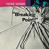 フレディ・ハバード「ブレイキング・ポイント」